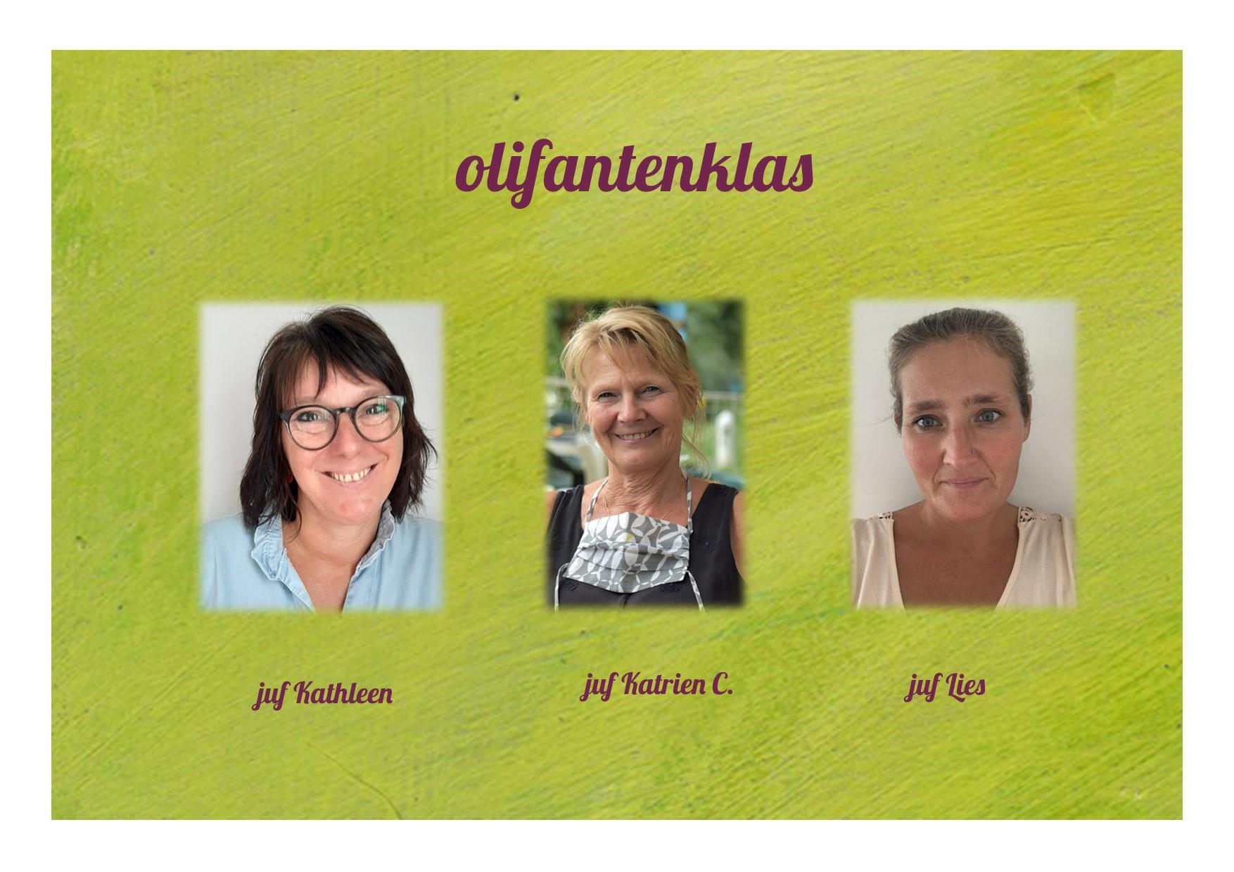 <p>2K: olifantenklas: juf Kathleen, juf Katrien en juf Lies</p>